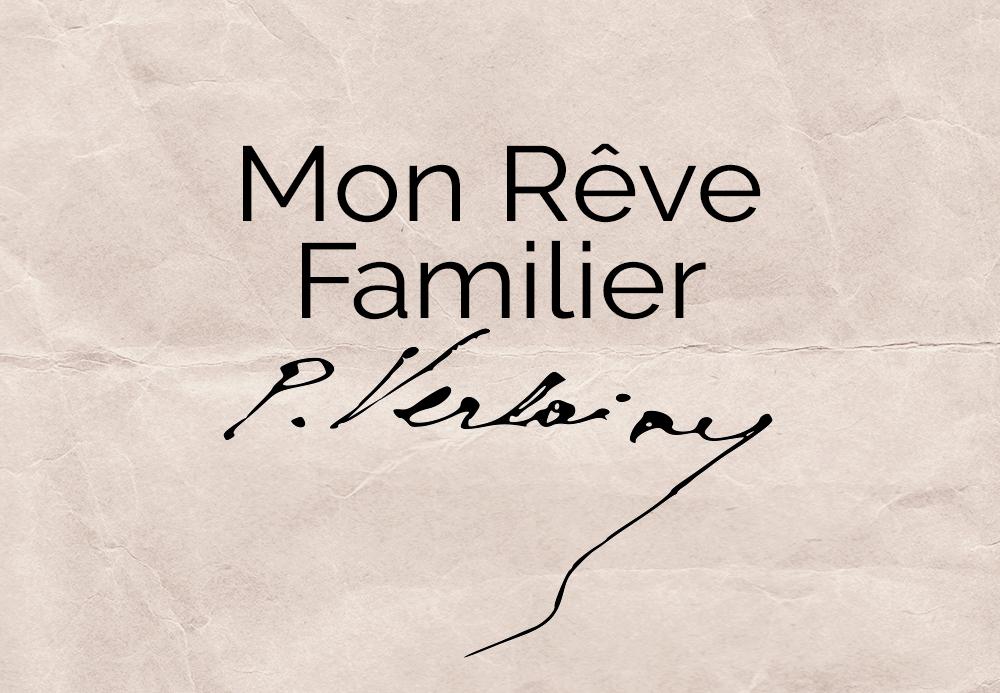 Mon rêve familier – Paul Verlaine