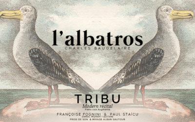 TRIBU Modern Récital N° 4 : L'Albatros