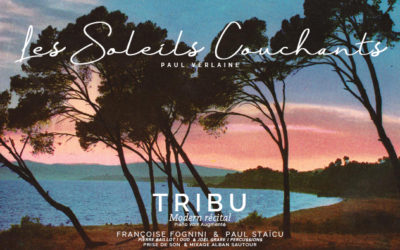 TRIBU MODERN RECITAL N°5  Les Soleils Couchants