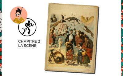CHAPITRE 2 : LA SCÈNE