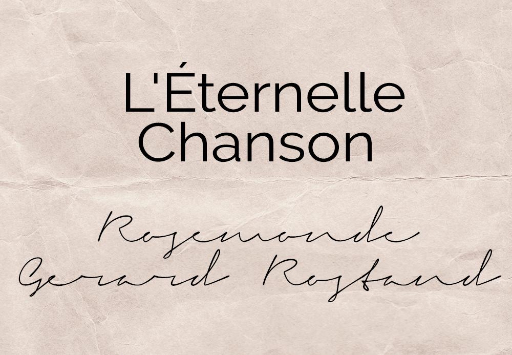 L'éternelle chanson – Rosemonde Gerard Rostand