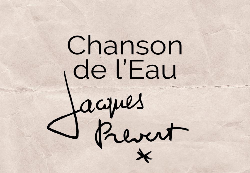 Chanson de l'eau – Jacques Prevert