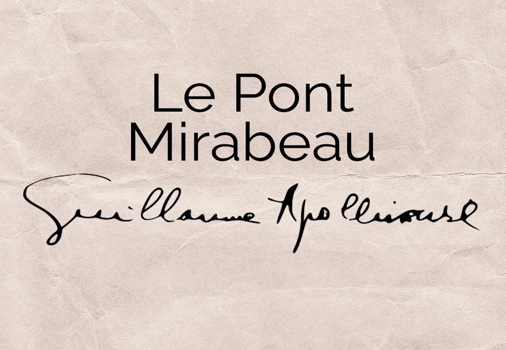Le Pont Mirabeau – Guillaume Apolinnaire