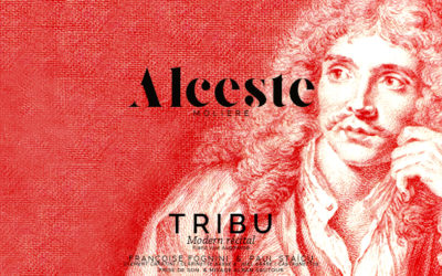 TRIBU MODERN RECITAL N°2 Alceste
