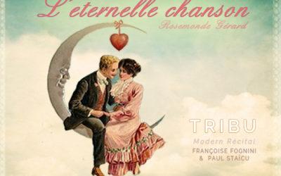 TRIBU Modern Récital N°13 ÉTERNELLE CHANSON